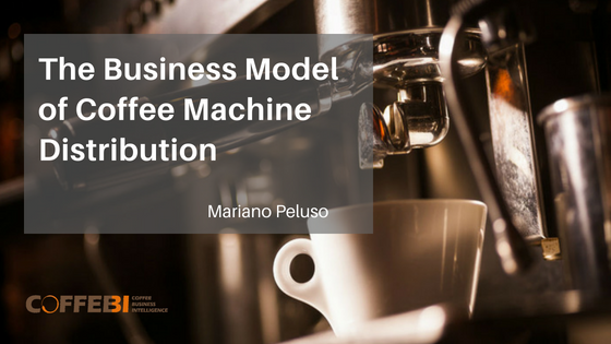 The Business Model of Coffee Machine Distribution