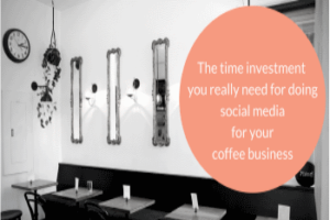 3 Steps to Manage Social Media For Your Coffee Business
