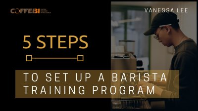 5 Steps to Set Up a Barista Training Program