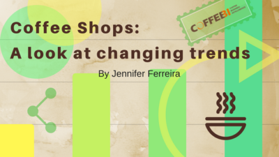 Coffee Shops: A Look at Changing Trends
