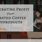 Generating Profit from Wasted Coffee Byproducts