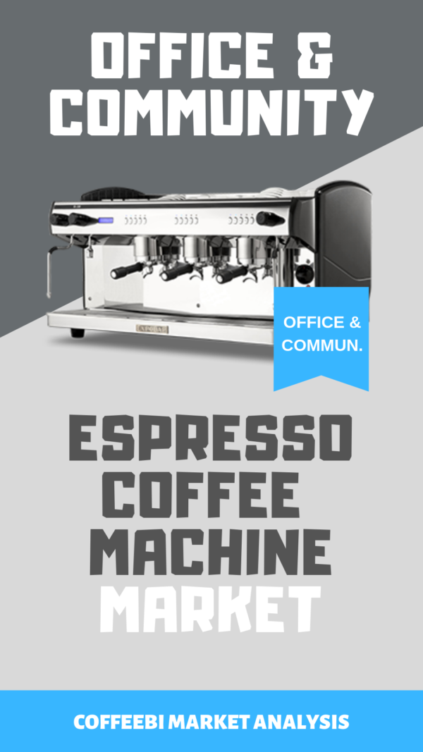 offices-communities-espresso-coffee-machine-market-3 (2)