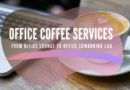 Office Coffee Services: From Office Lounge to Office Coworking Lab