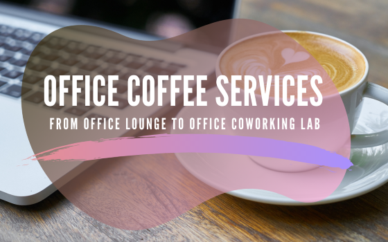Office coffee services