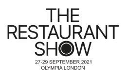 The Restaurant Show 2021 @ Olympia London | England | United Kingdom